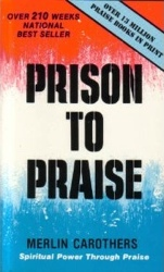PRISON TO PRAISE DOWNLOAD CAROTHERS PDF MERLIN